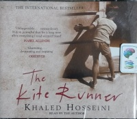 The Kite Runner written by Khaled Hosseini performed by Khaled Hosseini on CD (Abridged)