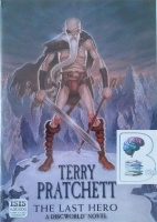 The Last Hero written by Terry Pratchett performed by Stephen Briggs on MP3 CD (Unabridged)
