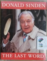 The Last Word written by Donald Sinden performed by Donald Sinden on Cassette (Abridged)
