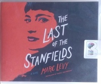 The Last of the Stanfields written by Marc Levy performed by Stina Nielsen and Braden Wright on Audio CD (Unabridged)