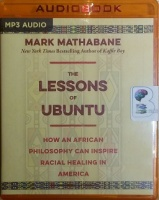 The Lessons of Ubantu written by Mark Mathabane performed by JD Jackson on MP3 CD (Unabridged)