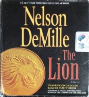 The Lion written by Nelson DeMille performed by Scott Brick on CD (Unabridged)
