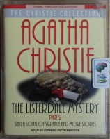 The Listerdale Mystery Part 2 written by Agatha Christie performed by Edward Petherbridge on Cassette (Abridged)