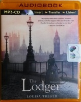 The Lodger written by Louisa Treger performed by Helen Lloyd on MP3 CD (Unabridged)