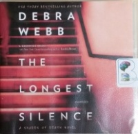 The Longest Silence - A Shades of Death Novel written by Debra Webb performed by Shannon McManus on CD (Unabridged)