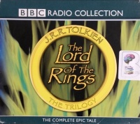 The Lord of the Rings - BBC Dramatisation written by J.R.R. Tolkien performed by BBC Full Cast Dramatisation, Ian Holm, Michael Hordern and Robert Stephens on CD (Abridged)