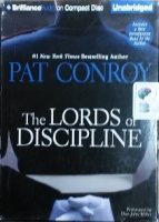 The Lords of Discipline written by Pat Conroy performed by Dan John Miller on CD (Unabridged)