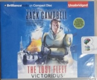 The Lost Fleet - Victorious written by Jack Campbell performed by Christian Rummel on CD (Unabridged)