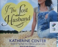 The Lost Husband written by Katherine Center performed by Amy Rubinate on CD (Unabridged)