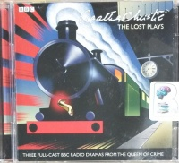 The Lost Plays - BBC Radio Drama written by Agatha Christie performed by Richard Williams, Ivan Brandt and Barbara Lott on CD (Abridged)