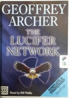 The Lucifer Network written by Geoffrey Archer performed by Bill Wallis on Cassette (Unabridged)