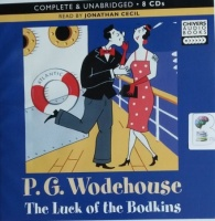 The Luck of the Bodkins written by P.G. Wodehouse performed by Jonathan Cecil on CD (Unabridged)