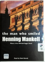 The Man Who Smiled written by Henning Mankell performed by Sean Barrett on Cassette (Unabridged)