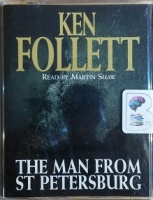 The Man from St Petersburg written by Ken Follett performed by Martin Shaw on Cassette (Abridged)