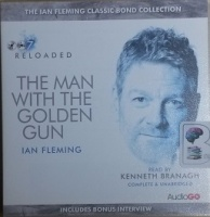 The Man with the Golden Gun written by Ian Fleming performed by Kenneth Branagh on CD (Unabridged)