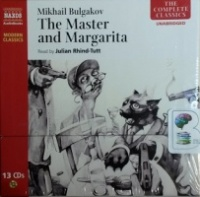 The Master and Margarita written by Mikhail Bulgakov performed by Julian Rhind-Tutt on CD (Unabridged)