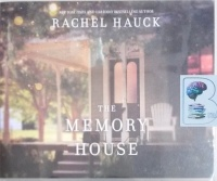 The Memory House written by Rachel Hauck performed by Lisa Larsen on Audio CD (Unabridged)