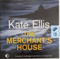 The Merchant's House written by Kate Ellis performed by Gordon Griffin on Audio CD (Unabridged)