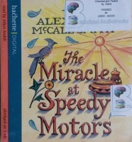 The Miracle at Speedy Motors written by Alexander McCall Smith performed by Adjoa Andoh on CD (Abridged)