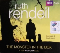 The Monster in the Box written by Ruth Rendell performed by Nigel Anthony on CD (Unabridged)