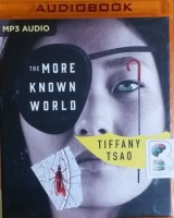 The More Known World written by Tiffany Tsao performed by Nico Evers-Swindell on MP3 CD (Unabridged)