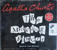 The Moving Finger written by Agatha Christie performed by Joan Hickson on CD (Unabridged)