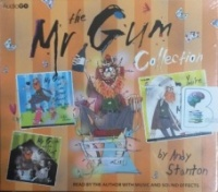 The Mr Gum Collection Volume 1 written by Andy Stanton performed by Andy Stanton on CD (Unabridged)