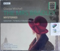 The Mrs Bradley Mysteries written by Gladys Mitchell performed by Mary Wimbush, Leslie Phillips and Full Cast Drama Team on CD (Abridged)