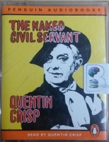 The Naked Civil Servant written by Quentin Crisp performed by Quentin Crisp on Cassette (Abridged)