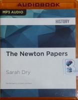 The Newton Papers written by Sarah Dry performed by Allyson Johnson on MP3 CD (Unabridged)