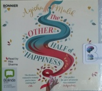 The Other Half of Happiness written by Ayisha Malik performed by Rita Sharma on CD (Unabridged)