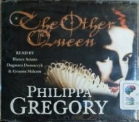 The Other Queen written by Philippa Gregory performed by Bianca Amato, Dagmara Domnczyk and Graeme Malcom on CD (Abridged)