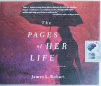 The Pages of Her Life written by James L. Rubart performed by Sandra Dee Robinson on CD (Unabridged)