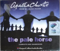 The Pale Horse written by Agatha Christie performed by Hugh Fraser on CD (Unabridged)
