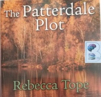 The Patterdale Plot written by Rebecca Tope performed by Julia Franklin on Audio CD (Unabridged)