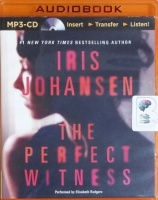 The Perfect Witness written by Iris Johansen performed by Elisabeth Rodgers on MP3 CD (Unabridged)
