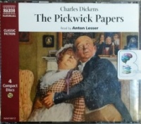 The Pickwick Papers written by Charles Dickens performed by Anton Lesser on CD (Abridged)