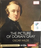 The Picture of Dorian Gray written by Oscar Wilde performed by Edward Petherbridge on CD (Unabridged)