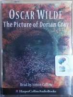 The Picture of Dorian Gray written by Oscar Wilde performed by Simon Callow on Cassette (Abridged)