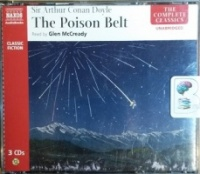 The Poison Belt written by Arthur Conan Doyle performed by Glen McCready on CD (Unabridged)