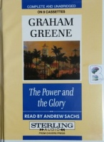 The Power and the Glory written by Graham Greene performed by Andrew Sachs on Cassette (Unabridged)