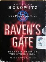 The Power of Five - Raven's Gate written by Anthony Horowitz performed by Paul Panting on Cassette (Unabridged)