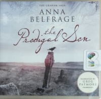 The Prodigal Son written by Anna Belfrage performed by Greg Patmore on CD (Unabridged)
