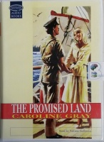 The Promised Land written by Caroline Gray performed by Patricia Gallimore on Cassette (Unabridged)