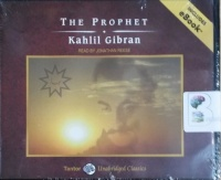 The Prophet written by Kahlil Gibran performed by Jonathan Reese on CD (Unabridged)