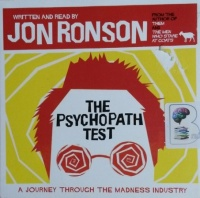 The Psychopath Test written by Jon Ronson performed by Jon Ronson on CD (Unabridged)