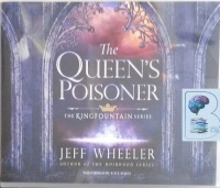 The Queen's Poisoner - The Kingfountain Series written by Jeff Wheeler performed by Kate Rudd on Audio CD (Unabridged)