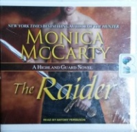 The Raider written by Monica McCarty performed by Anthony Ferguson on CD (Unabridged)