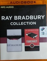 The Ray Bradbury Collection - Martian Chronicles and Farenheit 451 written by Ray Bradbury performed by Mark Boyett and Tim Robbins on MP3 CD (Unabridged)