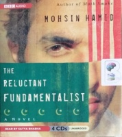 The Reluctant Fundamentalist written by Mohsin Hamid  performed by Satya Bhabha on CD (Unabridged)